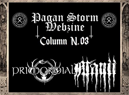 Column N.03 – Primordial & Manii (2018)