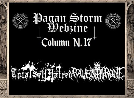 Column N.17 – Totalselfhatred & Raven Throne (2018)