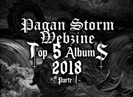 Top 2018 Redazione Pagan Storm Webzine (Parte I)