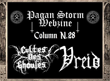 Column N.28 – Cultes Des Ghoules  & Vreid (2018)