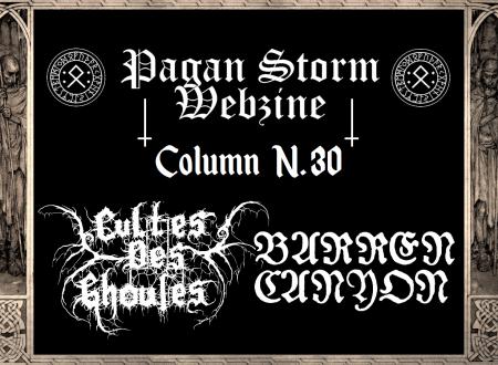 Column N.30 – Cultes Des Ghoules  & Barren Canyon (2018)
