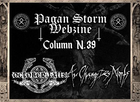 Column N.39 – October Falls & Au Champ Des Morts (2018)