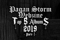 Top 2019 Redazione Pagan Storm Webzine (Parte I)