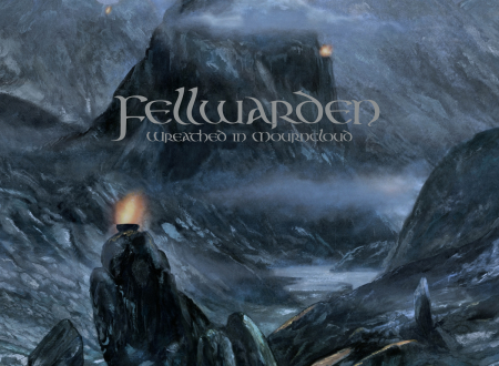 "Fellwarden – ""Wreathed In Mourncloud"" (2020)"