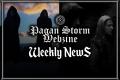 Pagan Storm News: 24/07 - 30/07