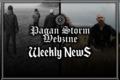 Pagan Storm News: 12/02 - 18/02